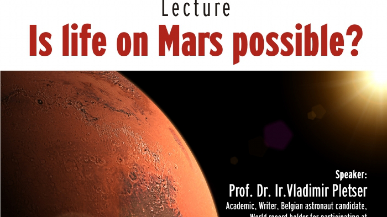 """Lecture:""""Is life on Mars possible?"""""""